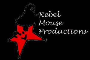 Rebel Mouse Productions